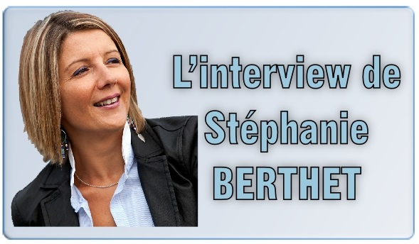 L'interview de Stéphanie BERTHET