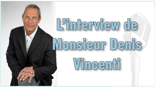 linterview-de-monsieur-denis-vincenti