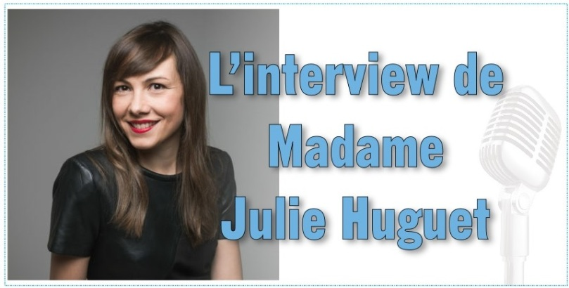 Interview de Julie Huguet