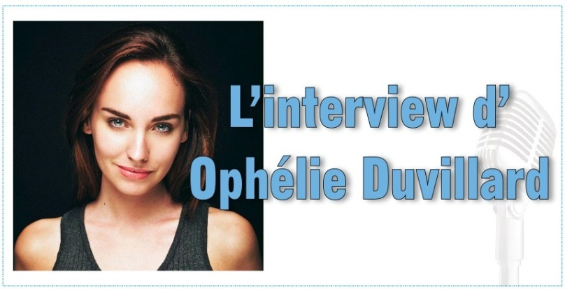 Interview d'Ophélie DUVILLARD